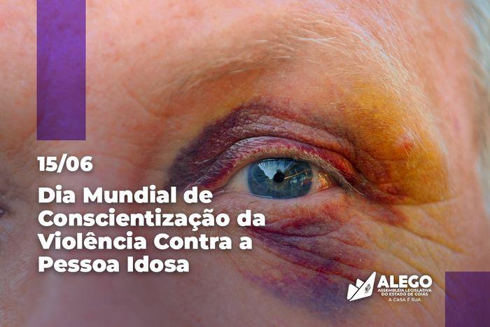 Dia mundial de combate à violência contra a pessoa idosa